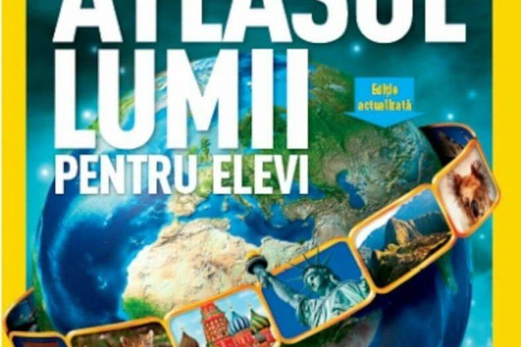 Atlasul lumii pentru elevi, National Geographic