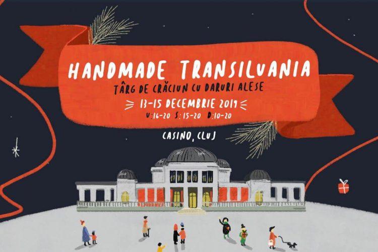 Handmade Transilvania - targ de Craciun cu daruri alese - Cluj-Napoca, 13-15 decembrie 2019