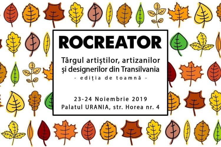 RoCreator - Targul artizanilor și designerilor din Transilvania - Cluj-Napoca, 23-24 noiembrie 2019