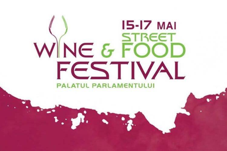 Wine and Street Food Festival - Bucuresti, 15-17 mai 2020