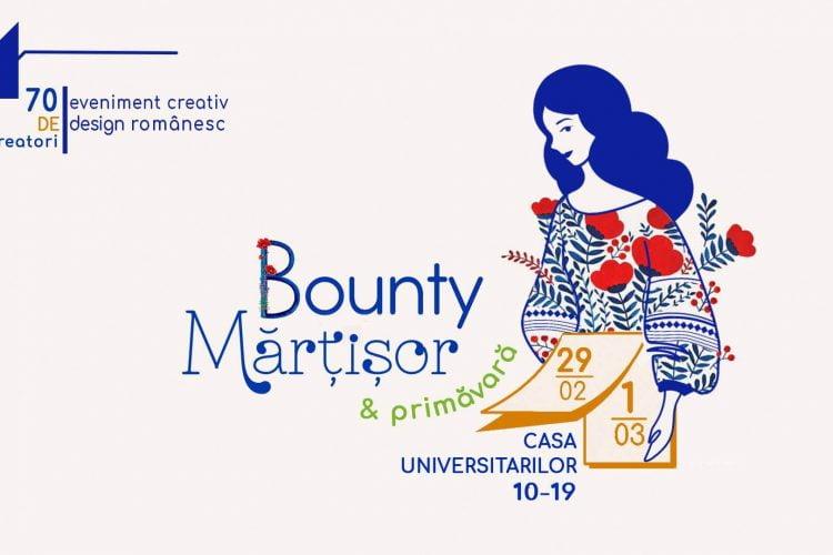 BountyMartisor - eveniment creativ de design romanesc - Bucuresti, 29 februarie - 1 martie 2020