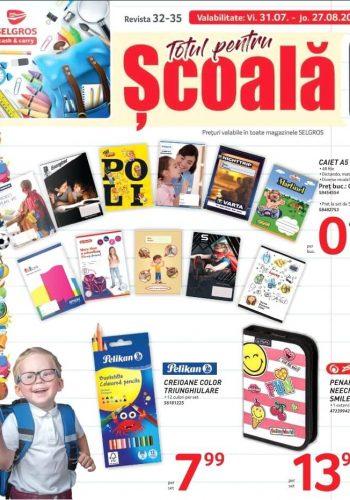 Catalog Selgros 31 iulie - 13 august 2020 - Totul pentru Scoala nr. 32-35 (promovare exclusiv online)