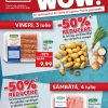 Kaufland - Promotii WOW 3-7 iulie