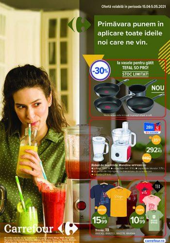 Catalog Carrefour 15 aprilie - 5 mai - Primavara punem in aplicare toate ideile noi care ne vin