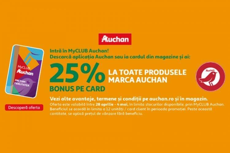 Oferta Auchan - 25% bonus pe card la toate produsele marca Auchan