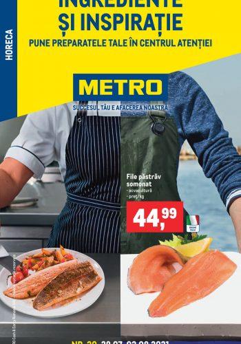 Catalog Metro - Ingrediente si inspiratie - Produse proaspete pentru HoReCa 28 iulie - 3 august 2021