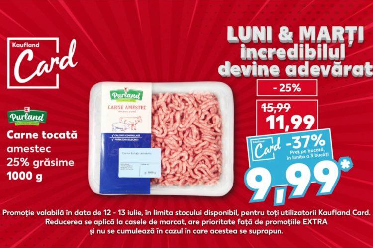 Oferta Kaufland Card din 12 - 13 iulie 2021: carne tocata, muschi file si detergent capsule