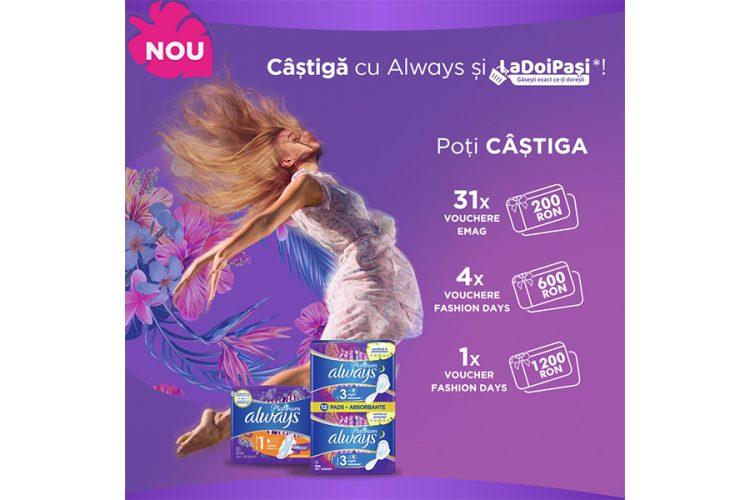 LaDoiPasi - Always si La Doi Pasi te premiaza - Castiga un voucher eMAG sau Fashion Days!