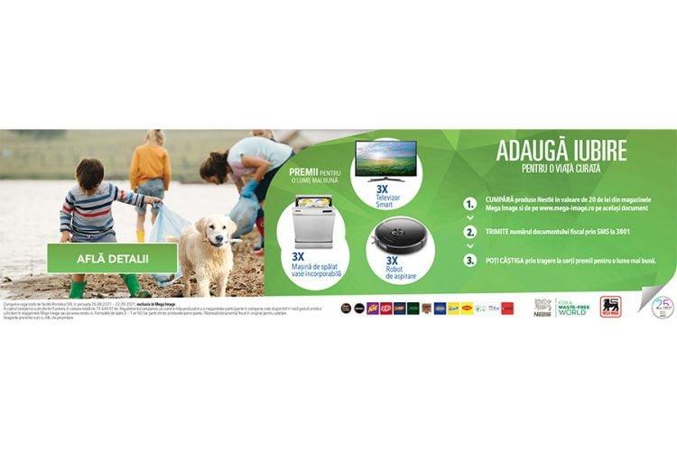 Mega Image - Nestlé - Adauga iubire pentru o viata curata - Castiga un televizor smart, o masina de spalat vase sau un robot de aspirare!