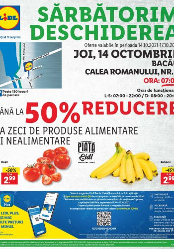 Catalog Lidl 14 octombrie - 17 octombrie 2021 - Deschidere magazin Lidl Bacau