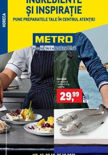 Catalog Metro - Ingrediente si inspiratie - Produse proaspete pentru HoReCa 20 octombrie - 26 octombrie 2021